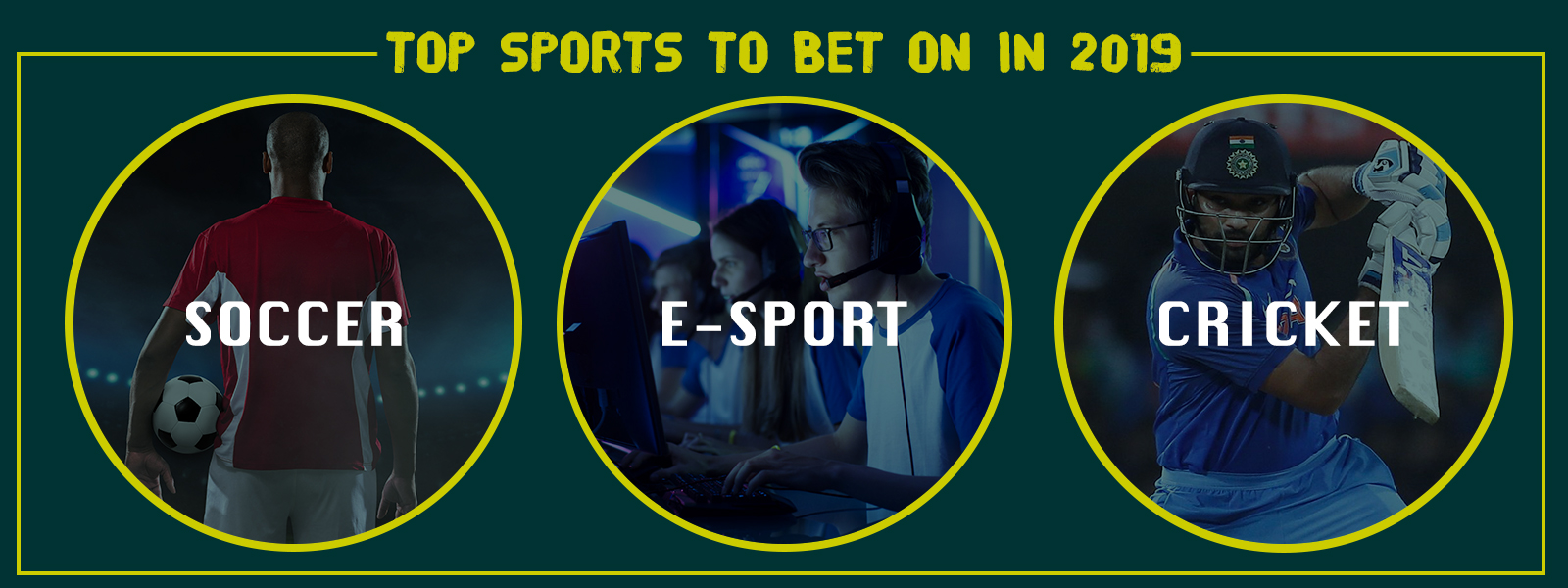 Top Sports to Bet on in 2019