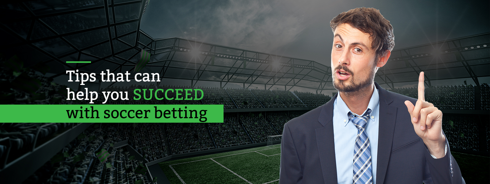 Tips that can help you succeed with soccer betting