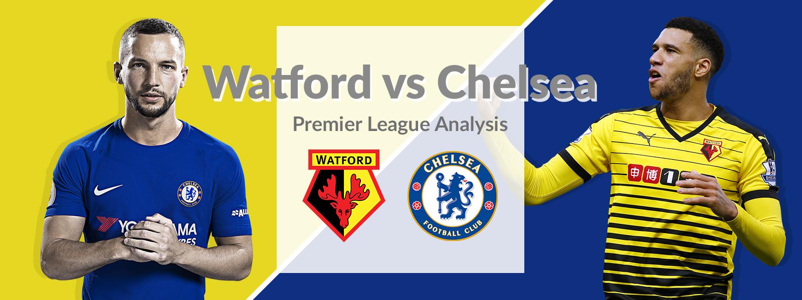 Watford vs Chelsea: Premier League Analysis