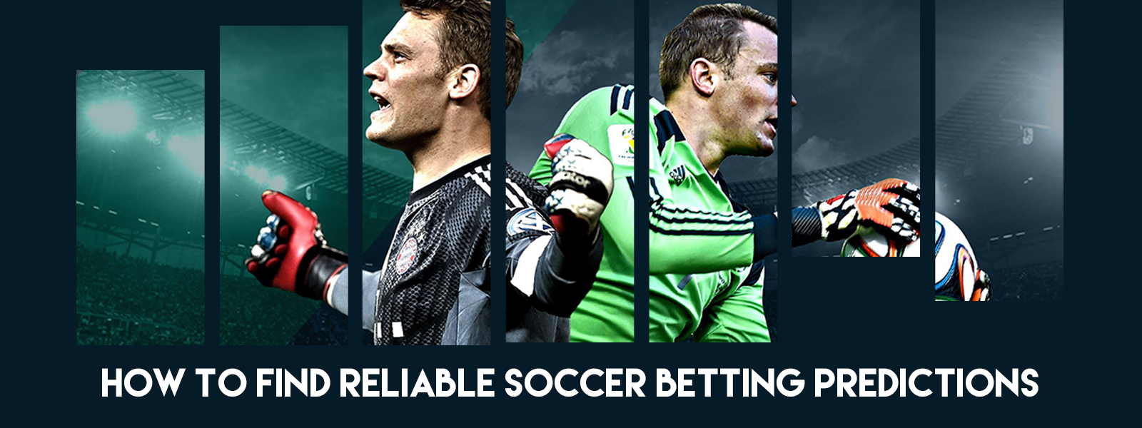 How to Find Reliable Soccer Betting Predictions
