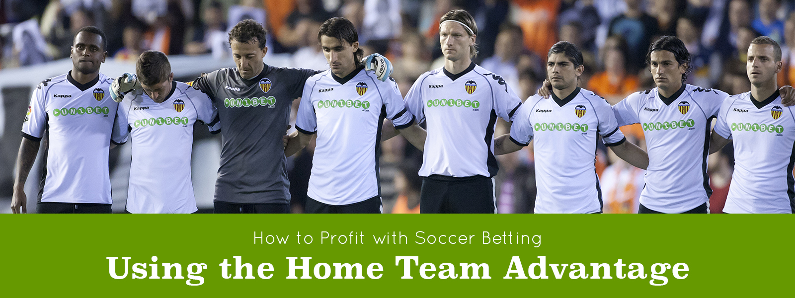 How to Profit with Soccer Betting Using the Home Team Advantage