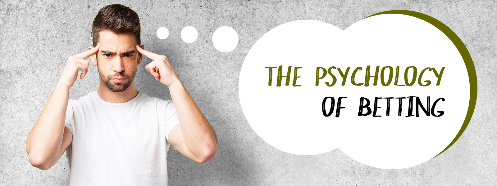 The Psychology Of Betting