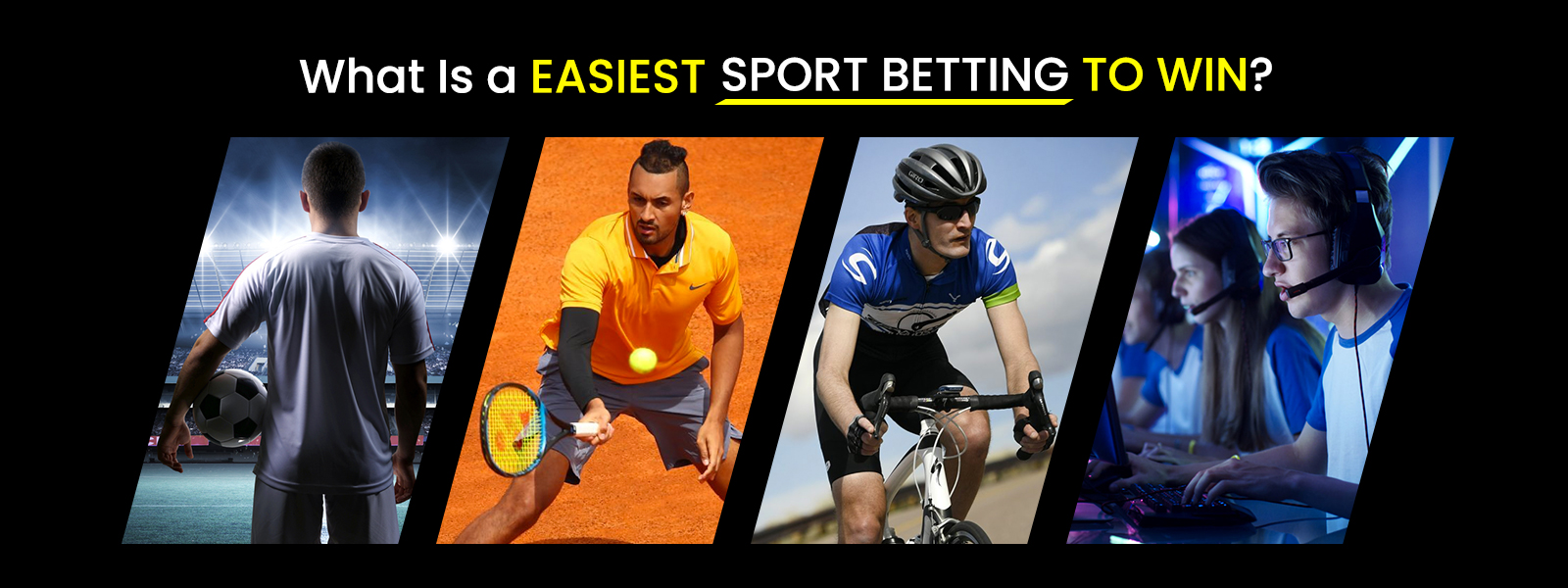 What Is A Easiest Sport Betting To Win?